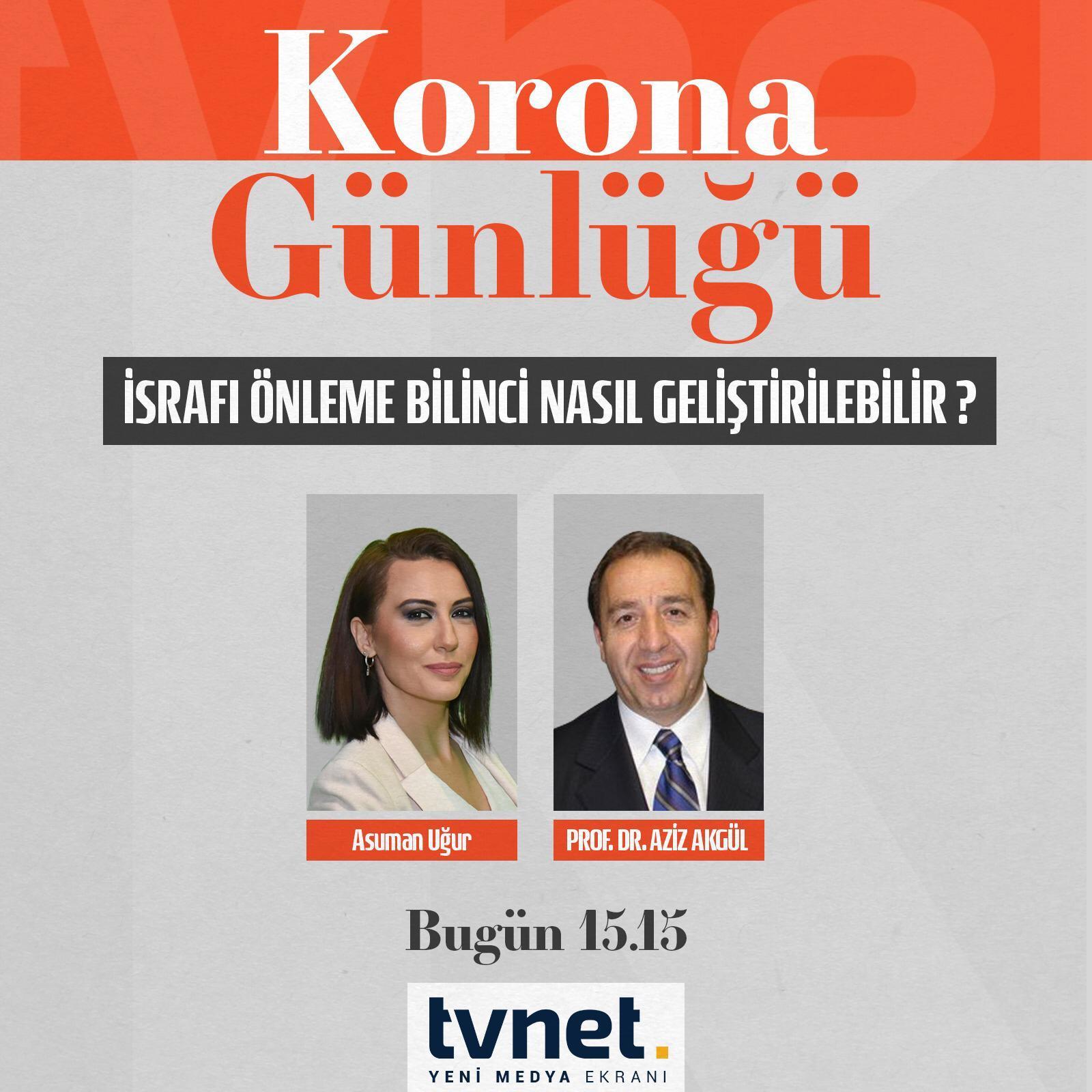 TVNET Korona Günlüğü - İsrafı Önleme Bilinci Nasıl Geliştirilir?